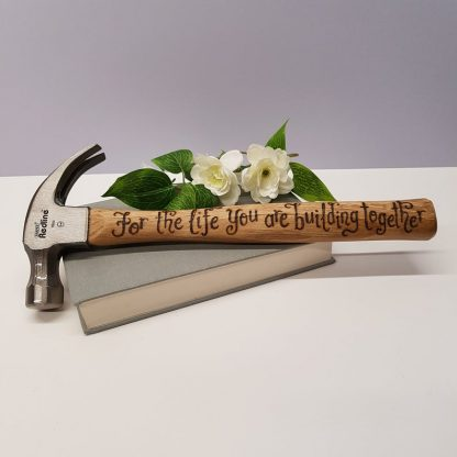 "Personalised Hammer, Engagement Gift, Gift for Couple, New Home Gift, Anniversary Present, Wedding Gift, Bride and Groom Gift, Celebration Gift, ""For the life you are building together"""