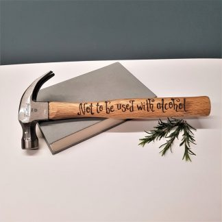 Personalised Hammer, Fathers Day Gift, Best Man Gift, Father of the Bride Gift, Not to be used with Alcohol, Custom Engraved DIY tool