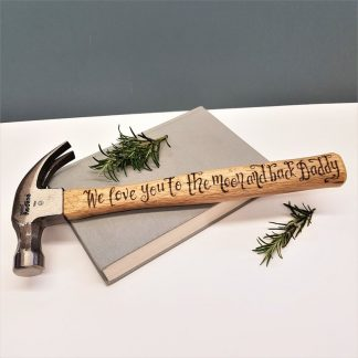 rsonalised Hammer, Fathers Day Gift, Present for Daddy, Custom DIY Tool, Gift from Son and Daughter, We Love You To The Moon and Back
