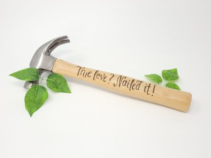 personalised engagement hammer true love nailed it1